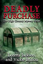 Deadly Purchase (The High Country Mystery Series Book 9)