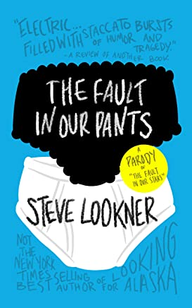 """The Fault in Our Pants: A Parody of """"The Fault in Our Stars"""""""