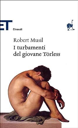 I turbamenti del giovane Törless (Einaudi tascabili. Classici)