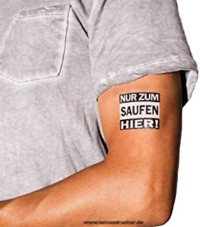 5 x Nur zum Saufen Hier Tattoo - Party Tattoo- 1.Mai/Vaterta