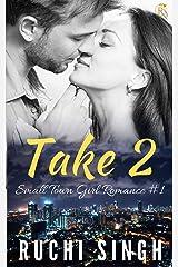 Take 2: Small Town Girl Romance #1 Kindle Edition
