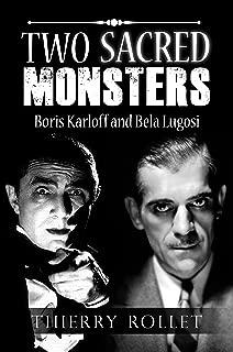 Two sacred monsters: Boris Karloff and Bela Lugosi
