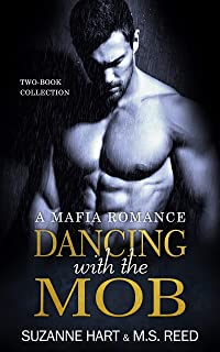 Dancing with the Mob: A Mafia Romance Two-Book Collection