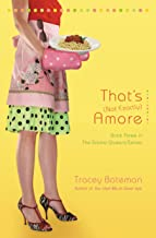 That's (Not Exactly) Amore: A Novel (Drama Queens Book 3)