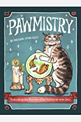 Pawmistry: Unlocking the Secrets of the Universe with Cats Kindle Edition