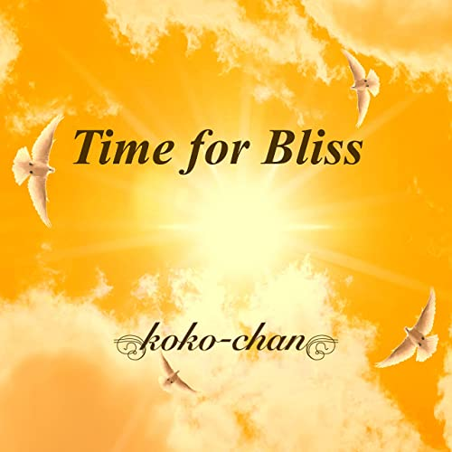 Time for Bliss