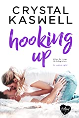 Hooking Up (Inked Hearts Book 2) Kindle Edition
