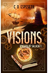 Visions: Knights of Salucia - Book 1 Kindle Edition