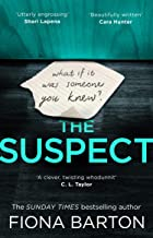 The Suspect: The most addictive and clever new crime thriller of 2019 (English Edition)