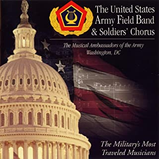 The Musical Ambassadors Of The Army