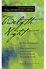Twelfth Night: Or What You Will (Folger Shakespeare Library) Kindle Edition