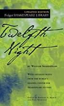 Twelfth Night: Or What You Will (Folger Shakespeare Library)