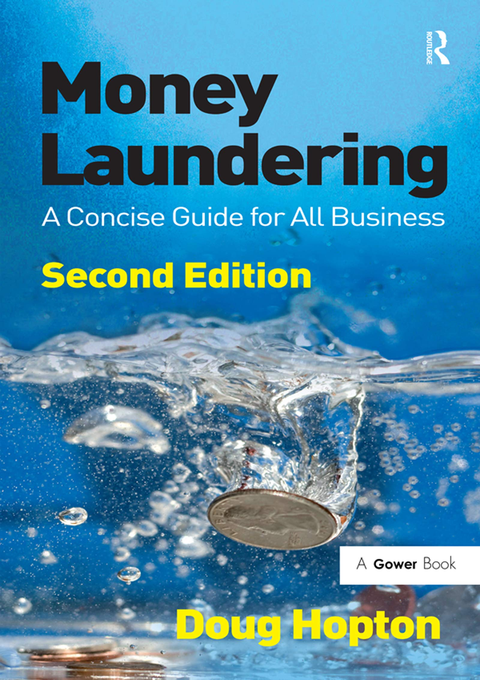 Money Laundering: A Concise Guide for All Business