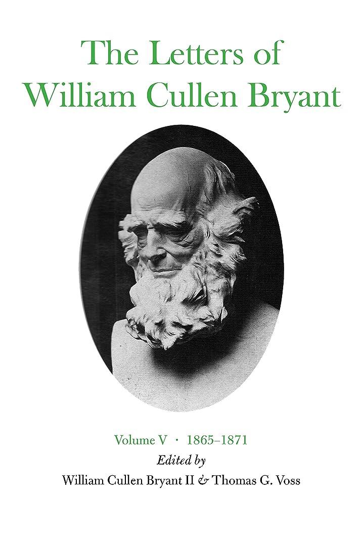 なしで軸オセアニアThe Letters of William Cullen Bryant: Volume V, 1865–1871 (English Edition)