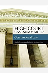 High Court Case Summaries on Constitutional Law (Keyed to Chemerinsky) Kindle Edition