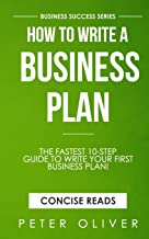 How To Write A Business Plan (Business Success) (Volume 2)