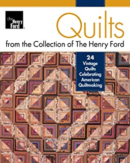 Quilts from the Collection of the Henry Ford: 24 Vintage Quilts Celebrating American Quiltmaking (Landauer)  Full-Size Patterns; Projects for Red & White, Susan McCord, Log Cabin, Applique & Patchwork