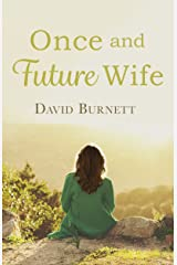Once and Future Wife (Jennie Bateman's Story Book 2) Kindle Edition