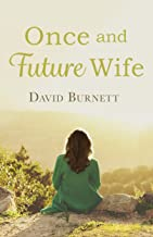 Once and Future Wife (Jennie Bateman's Story Book 2) (English Edition)