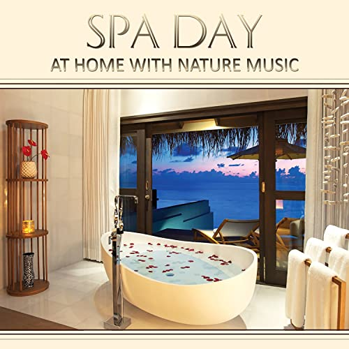Spa Day at Home with Nature Music: Wellness Moment, Yoga ...