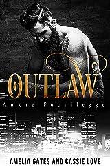 Outlaw: Un amore pericoloso Formato Kindle