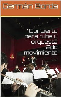 Concierto para tuba y orquesta 2do movimiento (Partituras nº 3)