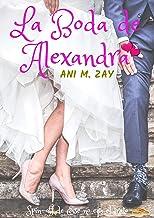 La Boda de Alexandra (Mis Chicas S...)