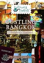 Culinary Travels - Bustling Bangkok Thailand