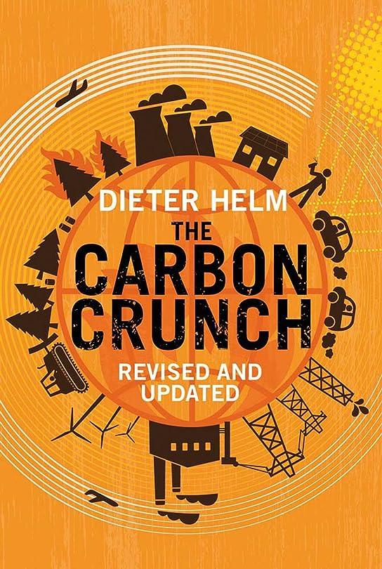 クリーナー残酷細菌The Carbon Crunch: Revised and Updated (English Edition)
