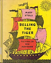 Belling the Tiger by Mary Stolz published by HarperCollins Publishers (1961) [Hardcover]
