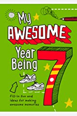 My Awesome Year being 7 Paperback