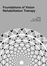 Foundations of Vision Rehabilitation Therapy