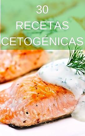 30 Recetas Cetogénicas Keto: Desayunos y comidas bajos en carbohidratos para perder grasa (Spanish