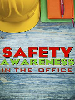 Safety Awareness in the Office