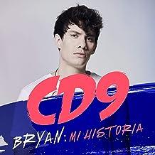 CD9. Bryan: Mi historia [CD9. Bryan: My Story]