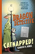 Dragon Detective: Catnapped!: 1