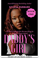 Daddy's Girl (Heart of Detroit Series) Kindle Edition