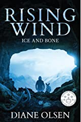 Rising Wind: Ice and Bone Kindle Edition