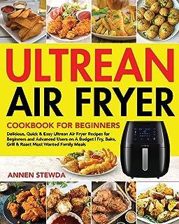 Ultrean Air Fryer Cookbook for Beginners