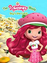 Strawberry Shortcake: Sky's the Limit