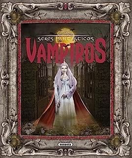 Vampiros / Vampires (Seres Fantásticos) (Spanish Edition)