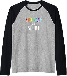 Theater Is My Sport Pride Rainbow Broadway Musical Fan Gift Raglan Baseball Tee