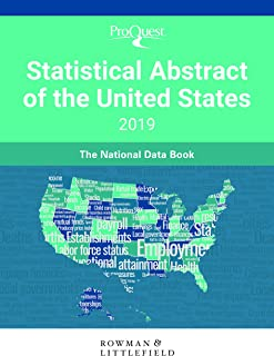 ProQuest Statistical Abstract of the United States 2019: The National Data Book
