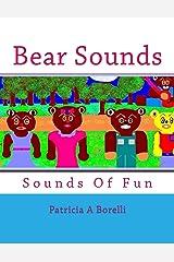 Bear Sounds: Sounds Of Fun Kindle Edition