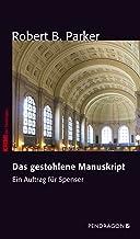 Das gestohlene Manuskript: Ein Auftrag für Spenser, Band 1 (German Edition)