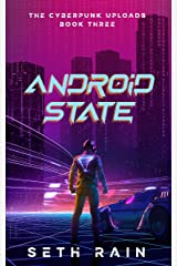 Android State (The Cyberpunk Uploads Book 3) Kindle Edition