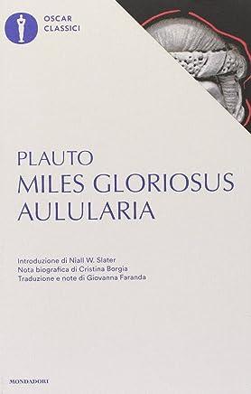Aulularia-Miles gloriosus. Testo latino a fronte