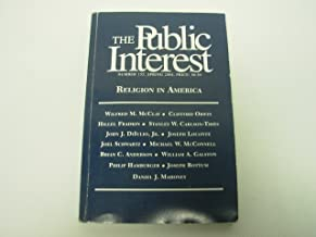 The Soul of a Nation / The Unraveling of Christianity in America / America in Islam / Religion and Social Policy / Protestant, Catholic, Jew... / Religious Souls and the Body Politic (The Public Interest, Number 155, Spring 2004)