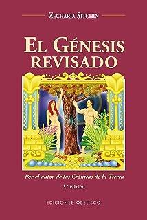 El Genesis Revisado / Genesis Revisited: Estara la Sciencia Moderna Alcanzando los Conocimientos de al Antiguedad? Is Modern Science Catching Up With Ancient Knowledge? (Spanish Edition)