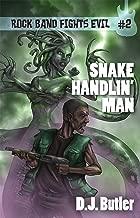 Snake Handlin' Man (Rock Band Fights Evil Book 2)